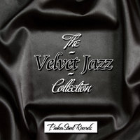 The Velvet Jazz Collection, Vol. 1 — сборник