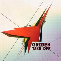 Take Off — Griden