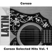Corozo Selected Hits Vol. 1 — Corozo