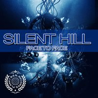 Face to Face — Silent Hill