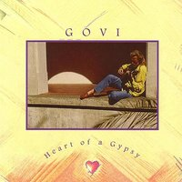 Heart of a Gypsy — Govi