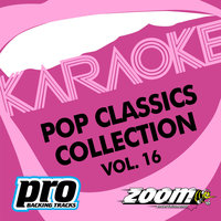 Zoom Karaoke - Pop Classics Collection - Vol. 16 — Zoom Karaoke