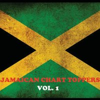 Jamaican Chart Toppers, Vol. 1 — сборник
