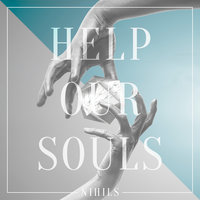 Help Our Souls — Nihils
