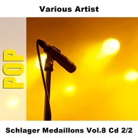 Schlager Medaillons Vol.8 Cd 2/2 — сборник