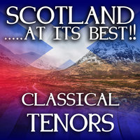 Scotland...at It's Best!: Classical Tenors — The Caledonian Tenors