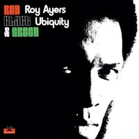 Red, Black & Green — Roy Ayers
