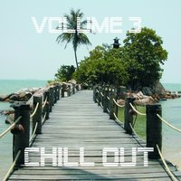 Chill Out, Vol. 3 — сборник