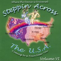 Steppin Across The USA - Volume 6 — Various Artists - Steppin Across The USA
