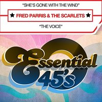 She's Gone With The Wind - Single — Fred Parris, The Scarlets