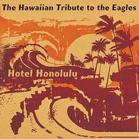 "The Eagles, Hotel Honolulu: The Hawaiian Tribute to — Jim ""Kimo"" West, CMH World, Jim Kimo West"