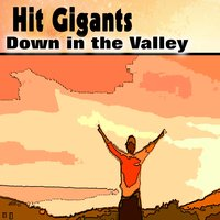 Hit Gigants Down in the Valley — сборник