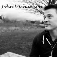 Chained to Your Heart — John Michaelson