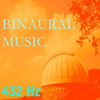 Binaural Music, Vol. 10 — 432 Hz