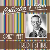 Collector´s Item — Fred Astaire