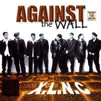 Against The Wall — XLNC