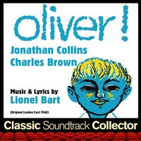 Oliver! — Lionel Bart, Marcus Dods, The London Theatre Orchestra and Cast