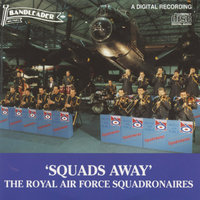 Squads Away — The Royal Air Force Squadronaires