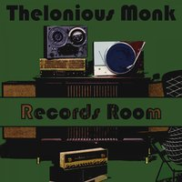 Records Room — Thelonious Monk Trio