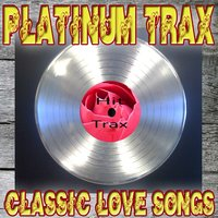 Platinum Trax Classic Love Songs — сборник