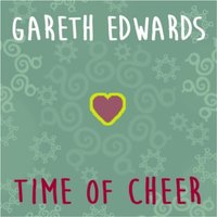 Time of Cheer — Gareth Edwards