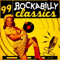 99 Rockabilly Classics and More — сборник