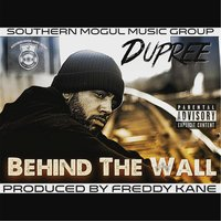 Behind the Wall — Dupree
