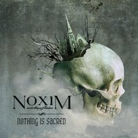 Nothing Is Sacred — Noxim and the Shapers of Falsehood
