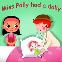 Miss Polly Had a Dolly — Belle and the Nursery Rhymes Band