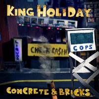 Concrete & Bricks — King Holiday