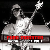 Metal Planet, Vol.1 — Fuad Monster