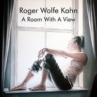 A Room with a View — Roger Wolfe Kahn