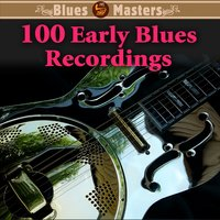 100 Early Blues Recordings — сборник