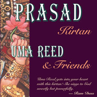 Prasad (Kirtan) — Uma Reed and Friends