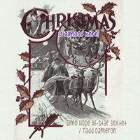 Christmas Is Almost Here — Elmo Hope All-Star Sextet, Tadd Dameron