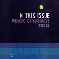 In This Issue — Vince Guaraldi Trio
