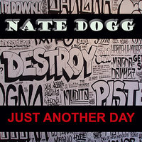 Just Another Day — Nate Dogg