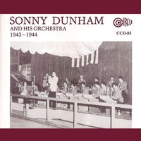 1943-1944 — Sonny Dunham and his Orchestra