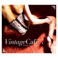Vintage Café - Lounge & Jazz Blends — сборник