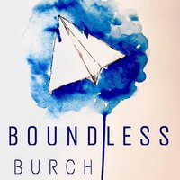Boundless — Burch