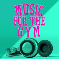 Music for the Gym — Gym Music