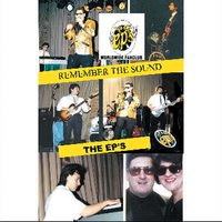 Remember The Sound — The EP'S