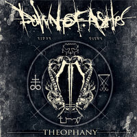Theophany — Dawn Of Ashes