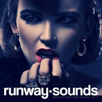 Runway Sounds - Grooves From The Catwalk, Vol. 2 — сборник