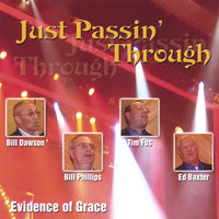 Just Passin' Through — Evidence of Grace