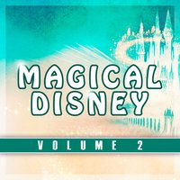 Magical Disney, Vol. 2 — сборник