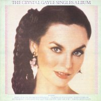 The Singles Album — Crystal Gayle