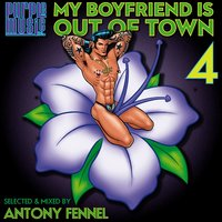 My Boyfriend Is out of Town 4, Vol. 4 — сборник
