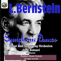 "Bernstein: Symphonic Dances from ""West Side Story"" — Леонард Бернстайн, Great Hall Symphony Orchestra, Yuri Botnari"