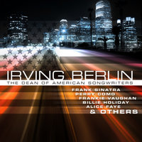 Irwing Berlin - The Dean of American Songwriters — Gemma Craven
